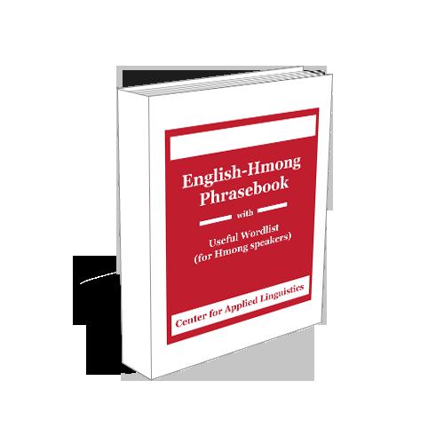 English Hmong Phrasebook with Useful Word List